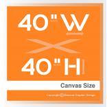 """Size 40"""" W x 40"""" H +$22,000.00"""